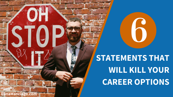 6-statements-kill-career
