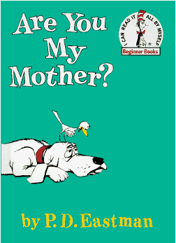 "Job Search is like a Children's Book ""Are You My Mother?"""