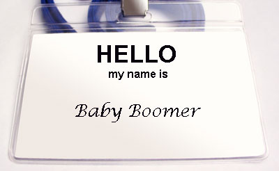 """A name tag that says, """"Hello my name is baby boomer"""""""