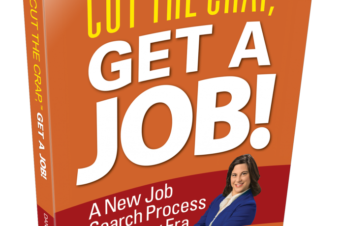 It's Here! Cut the Crap, Get a Job! A Game-Changing New Book From a Veteran Hiring Manager