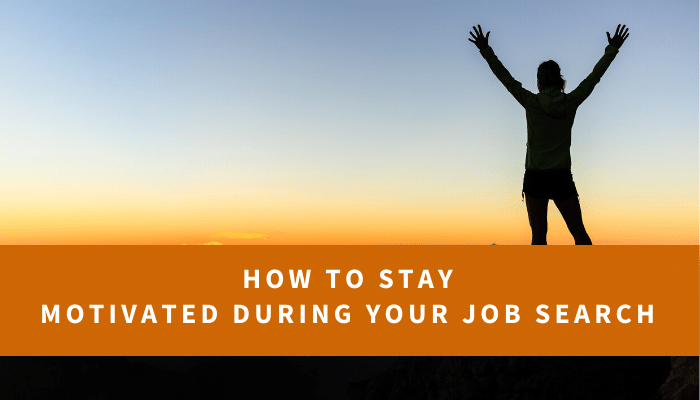How to Stay Motivated During Your Job