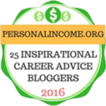 Voted top 25 inspirational career advice bloggers in 2016 by personalincome.org